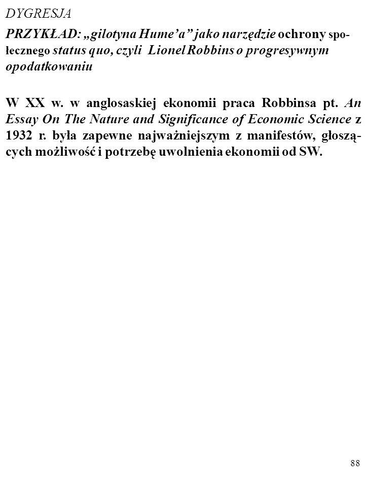 87 Podobna jest opinia HILAREGO PUTNAMA: [N]ajgorsze w tej opozycji fakt/wartość jest to, że w prakty- ce spełnia ona funkcję urządzenia blokującego d