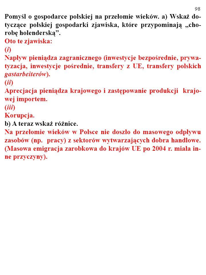 97 Pomyśl o gospodarce polskiej na przełomie wieków.