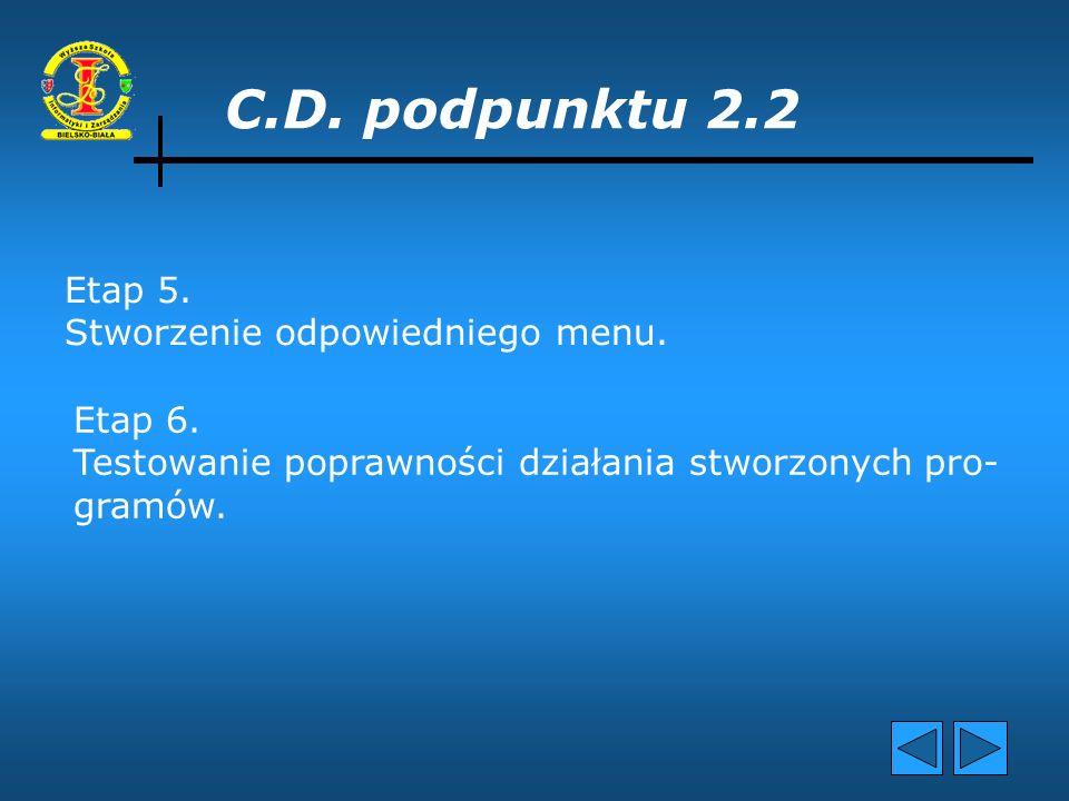 C.D.podpunktu 2.2 Etap 3.