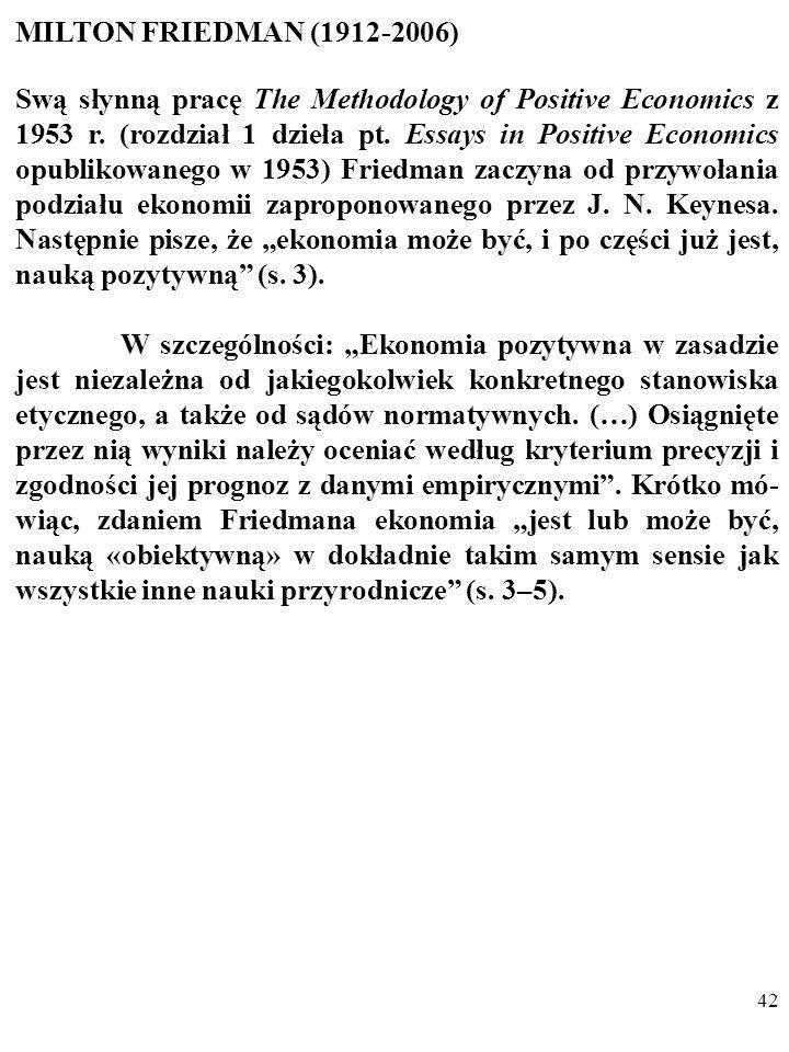 41 Oczywisty i nie związany z postulatem Wertfreiheit (pol. wol- ność od wartości) był dla Webera również ten fakt, że: 3. Socjologia i ekonomia bada