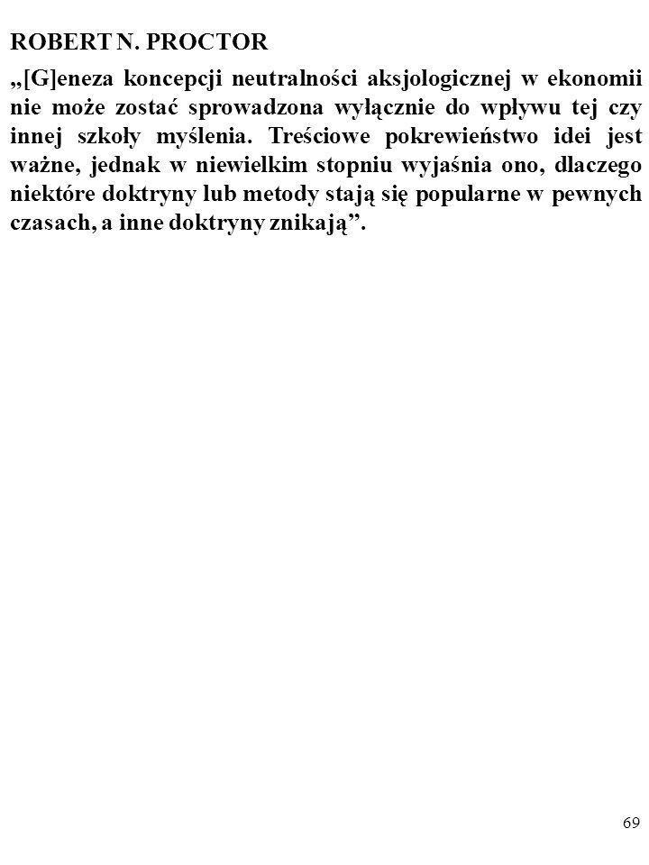 68 DYGRESJA U schyłku XX w. argumenty utylitarystów wróciły m. in w formie tzw. ekonomii szczęścia (ang. happiness economics). Dla podniesienia poziom