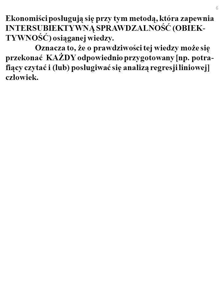 47 A że np.prognozy ekonomistów są do bani. Nie od razu Kraków zbudowano.