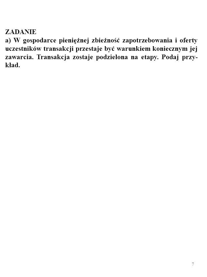 37 PODAŻ PIENIĄDZA Podażą pieniądza steruje bank centralny… Operacje otwartego rynku Stopa dyskontowa stopa rezerw minimalnych M 1 =M 0kp=M 0(1+g)/(g+r)