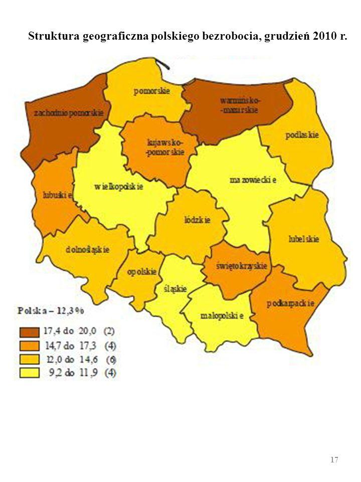 STRUKTURA GEOGRAFICZNA polskiego bezrobocia [bezro- bocie rejes-trowane, koniec XII 2010 r.; średnia dla Polski 12,3%; (2:1). Województwo Stopa bezro-