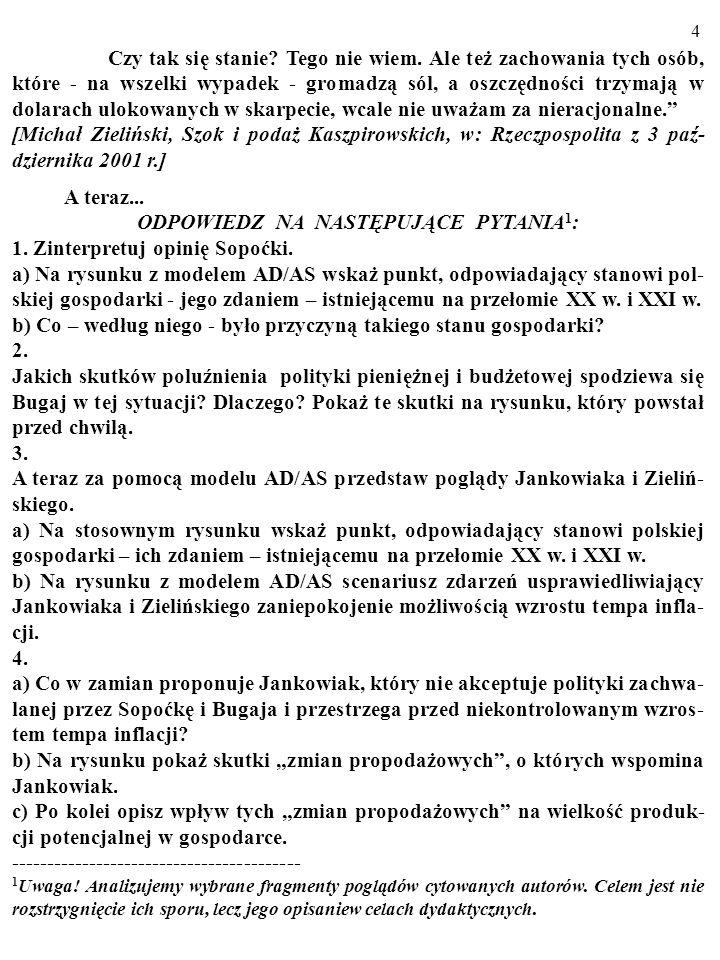 3 Jarosław Bauc należy do tych, którzy wątpliwości nie mają. Mówi: gdy słyszę, jakie recepty proponuje się na zwalczanie bezrobocia, chwytam się za gł