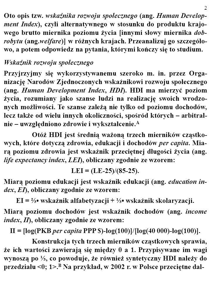 1 Studium to zostało napisane przez dr. Bogusława Czarnego ze Szkoły Głównej Handlowej w Warszawie ---------------------------------------------------