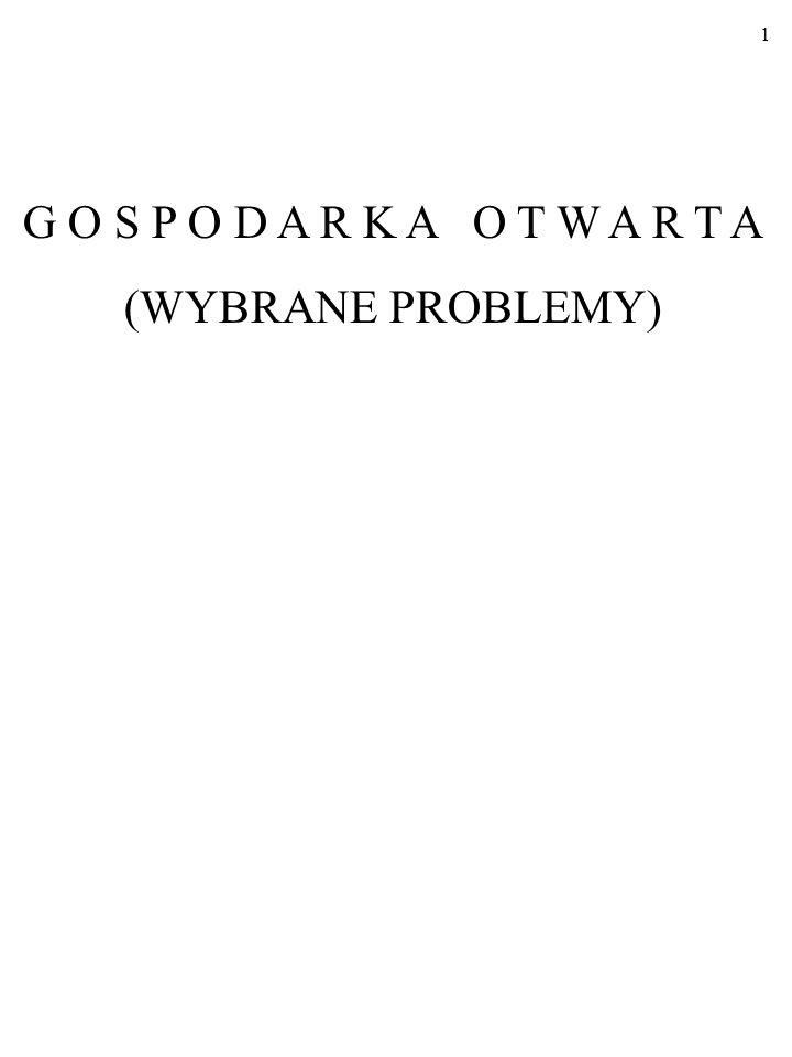 1 G O S P O D A R K A O T W A R T A (WYBRANE PROBLEMY)
