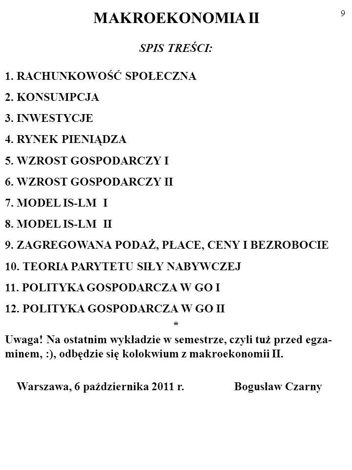 19 2.PRZYPŁYWY I ODPŁYWY (ang. injections, leakages).
