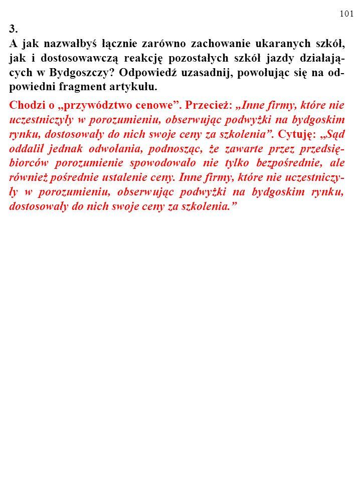 100 3. A jak nazwałbyś łącznie zarówno zachowanie ukaranych szkół, jak i dostosowawczą reakcję pozostałych szkół jazdy działają- cych w Bydgoszczy? Od