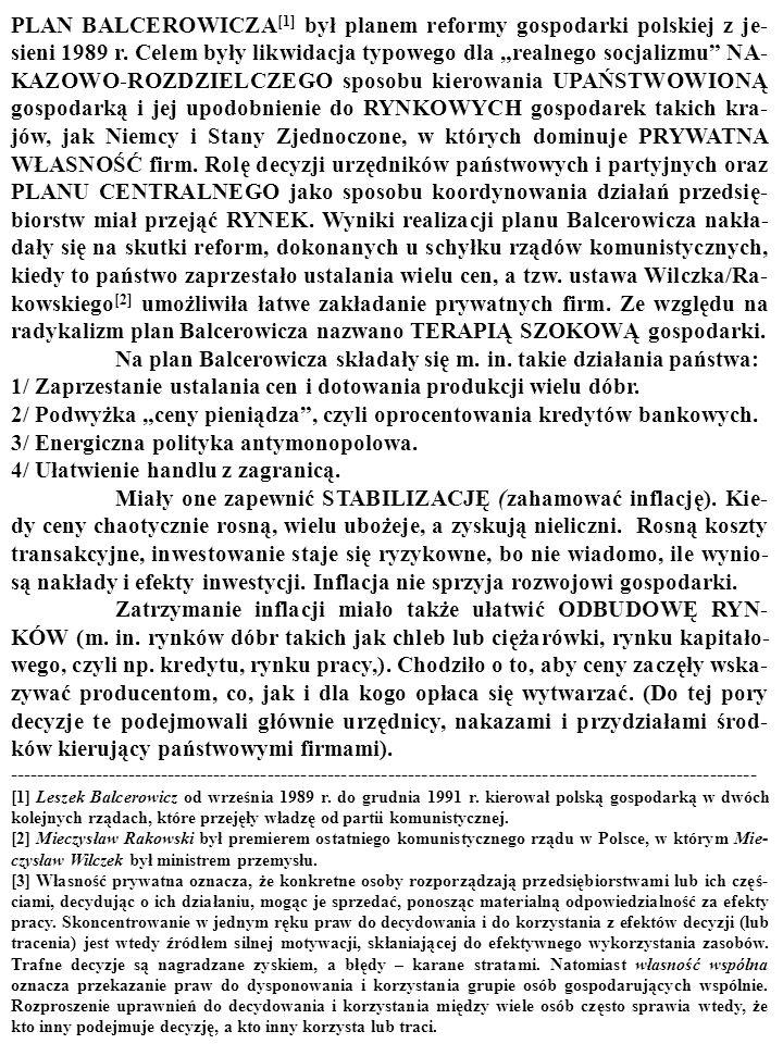 24 Studium to zostało napisane przez dr. Bogusława Czarnego ze Szkoły Głównej Handlowej w Warszawie --------------------------------------------------