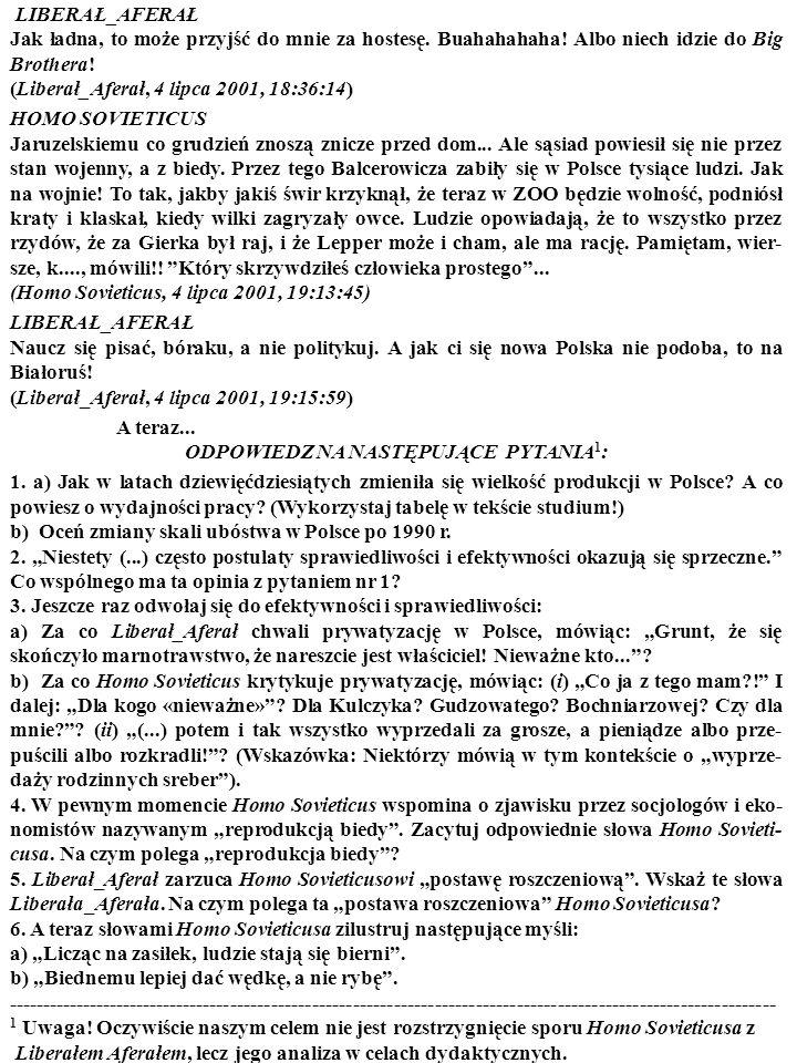 Mówią, że Balcerowicz ma 50 tysięcy miesięcznie. Prawda, że po angielsku to i pięknie mówi w telewizorze! Ale jak się bratanek nauczył po angielsku, t