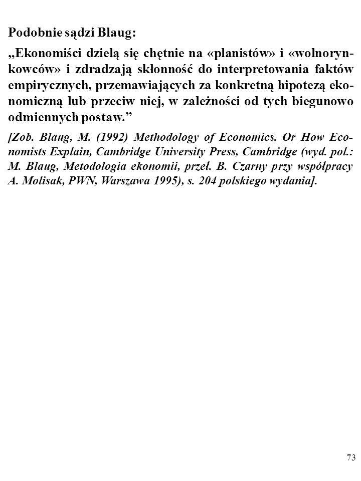 72 Heilbroner pisze: Zaryzykuję nawet opinię, że każdy nau- kowiec, który zajmuje się sprawami społecznymi, przystępu- je do swojej pracy z (uświadomi
