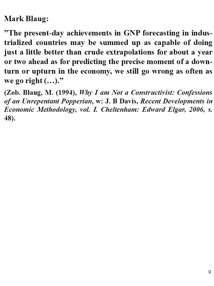39 Zmienność i zróżnicowanie warunków gospodarowania w różnych społeczeństwach powodują, że prawa ekonomiczne są NIEPEWNE i OGÓLNIKOWE.