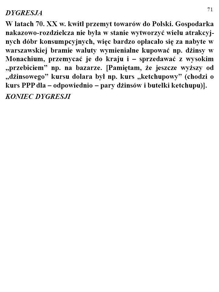 71 W latach 70.XX w. kwitł przemyt towarów do Polski.