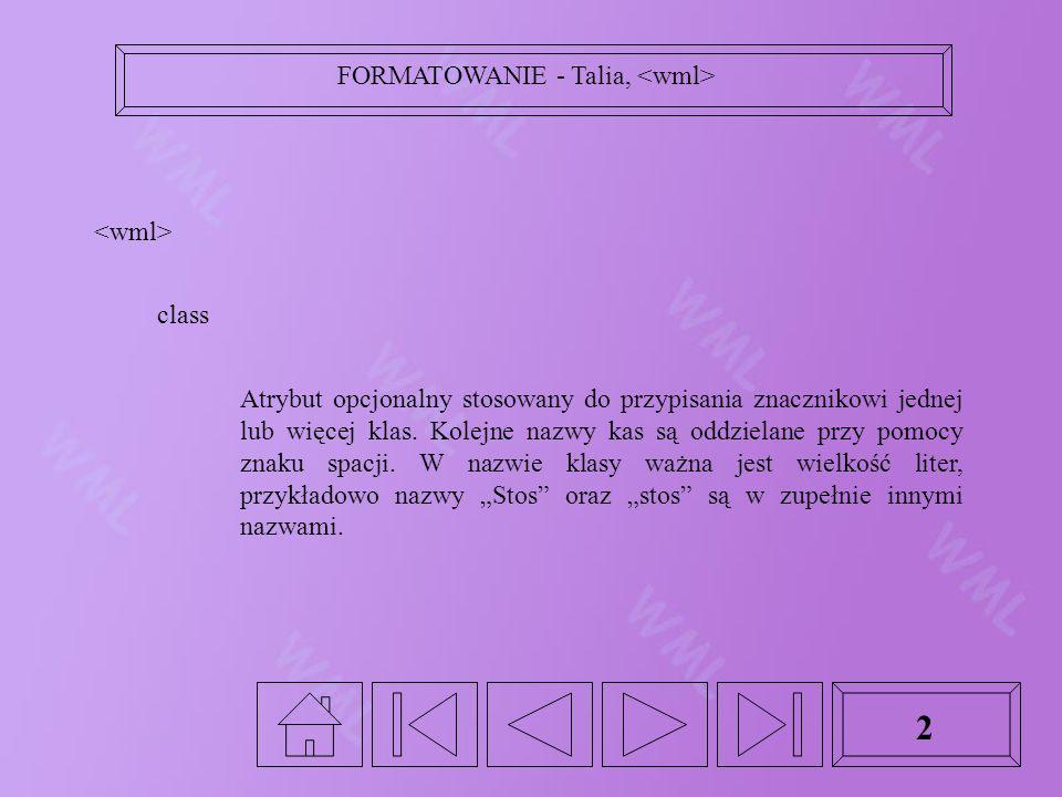 2 class Atrybut opcjonalny stosowany do przypisania znacznikowi jednej lub więcej klas.