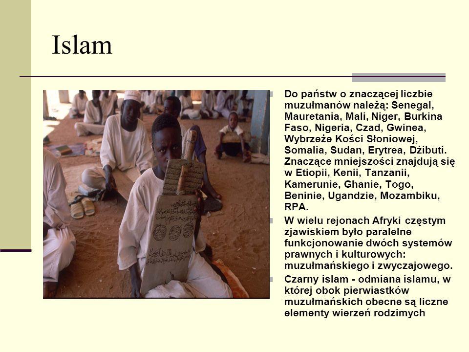 Islam Do państw o znaczącej liczbie muzułmanów należą: Senegal, Mauretania, Mali, Niger, Burkina Faso, Nigeria, Czad, Gwinea, Wybrzeże Kości Słoniowej