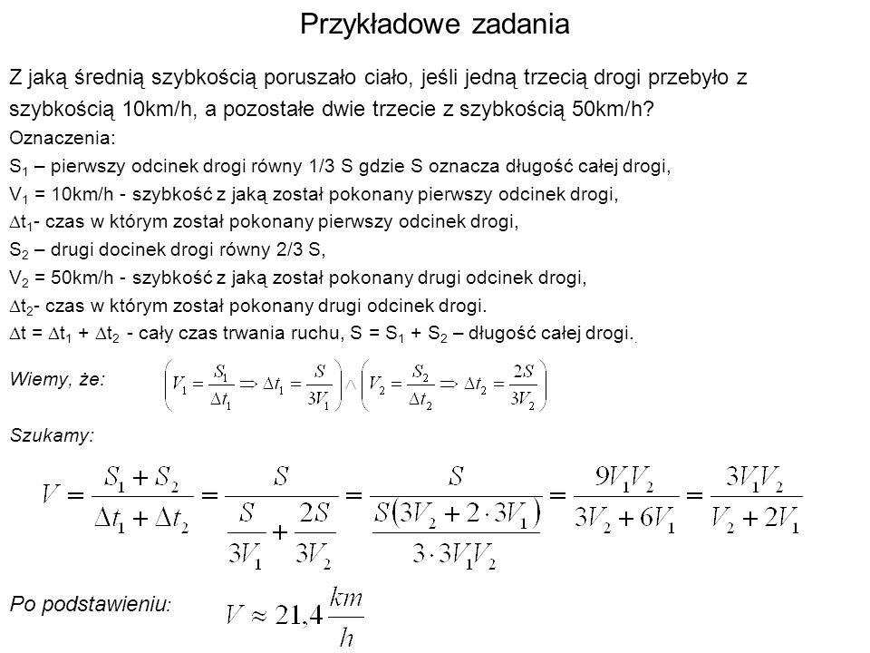Przykładowe zadania J.Jędrzejewski W. Kruczek A. Kujawski Zbiór zadań z fizyki.
