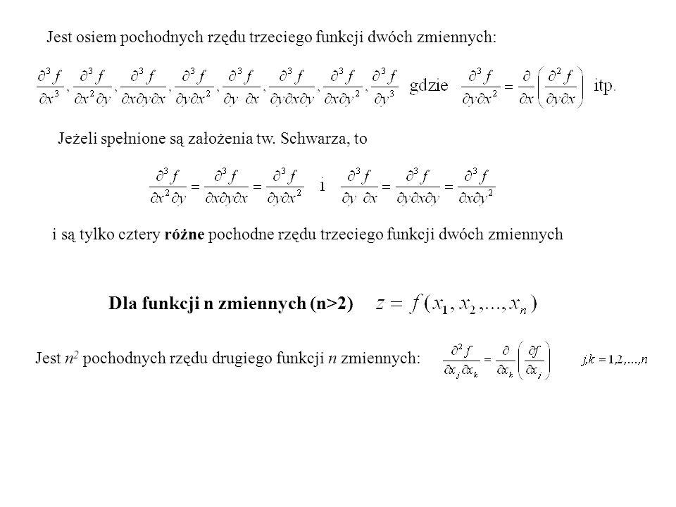 8.Pochodne cząstkowe wyższych rzędów n=2 – z=f(x, y) Przypomnienie def.