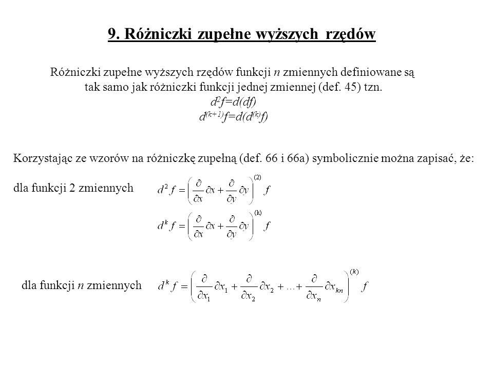 Jest osiem pochodnych rzędu trzeciego funkcji dwóch zmiennych: Jeżeli spełnione są założenia tw.