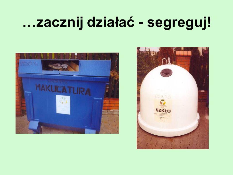 Pojemniki na odpady przy naszej szkole Dokonujemy segregacji wytwarzanych odpadów, np.