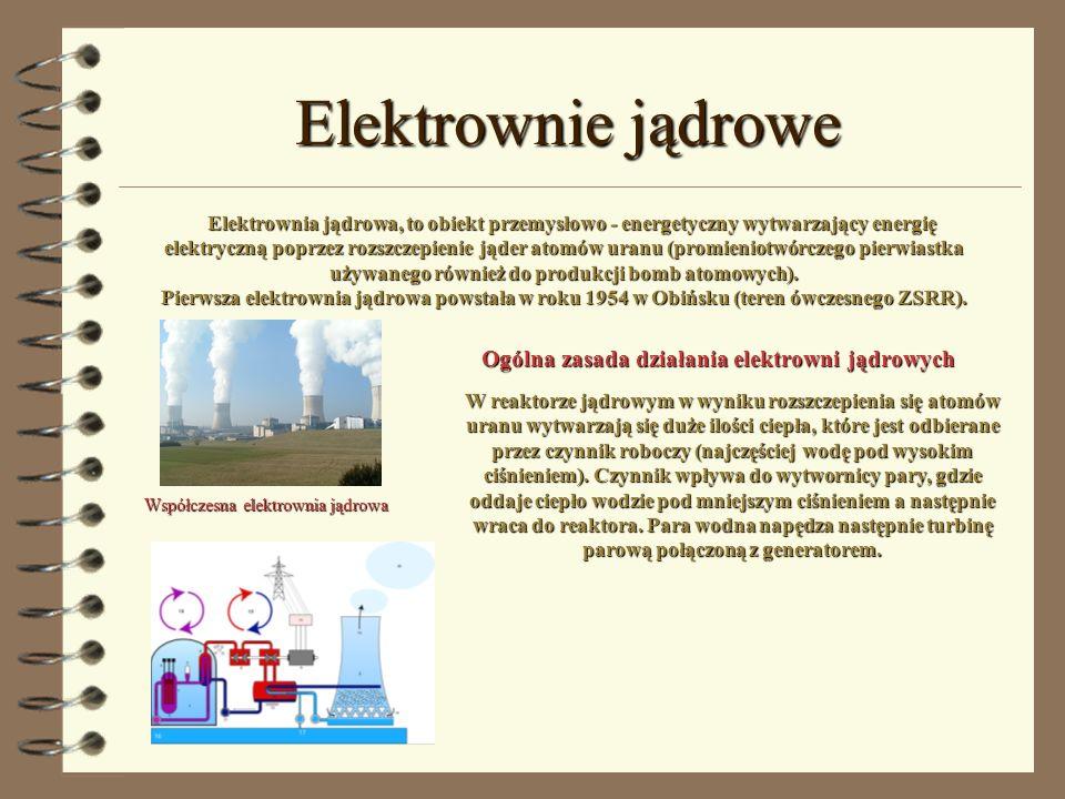 Elektrownie jądrowe Elektrownia jądrowa, to obiekt przemysłowo - energetyczny wytwarzający energię elektryczną poprzez rozszczepienie jąder atomów ura