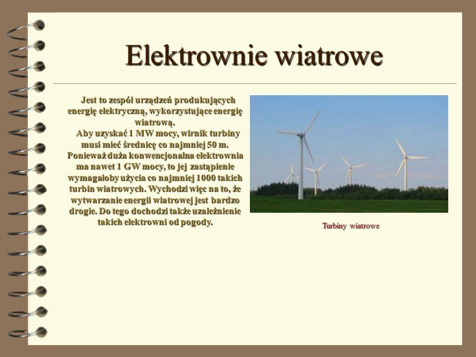 Elektrownie wiatrowe Jest to zespół urządzeń produkujących energię elektryczną, wykorzystujące energię wiatrową. Aby uzyskać 1 MW mocy, wirnik turbiny