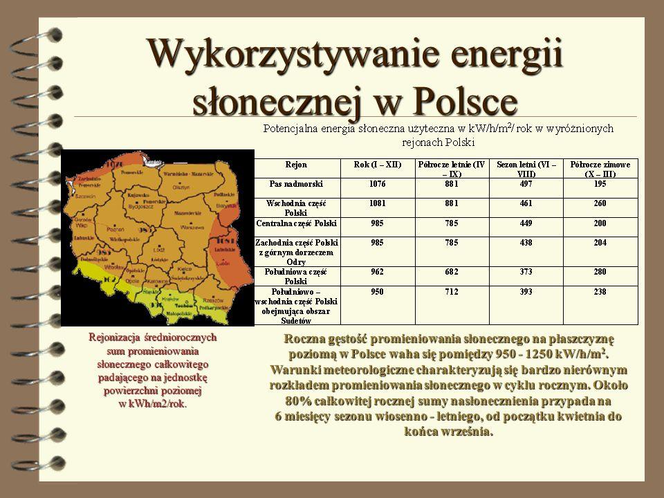 Wykorzystywanie energii słonecznej w Polsce Rejonizacja średniorocznych sum promieniowania słonecznego całkowitego padającego na jednostkę powierzchni
