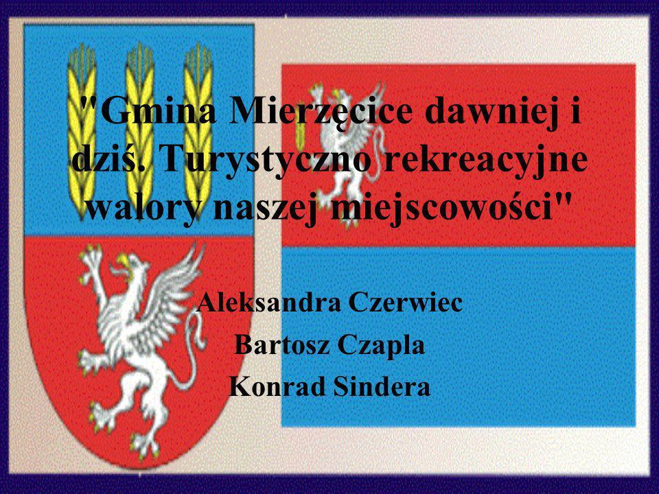 Gmina Mierzęcice dawniej i dziś.