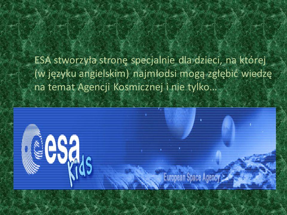 ESA stworzyła stronę specjalnie dla dzieci, na której (w języku angielskim) najmłodsi mogą zgłębić wiedzę na temat Agencji Kosmicznej i nie tylko…