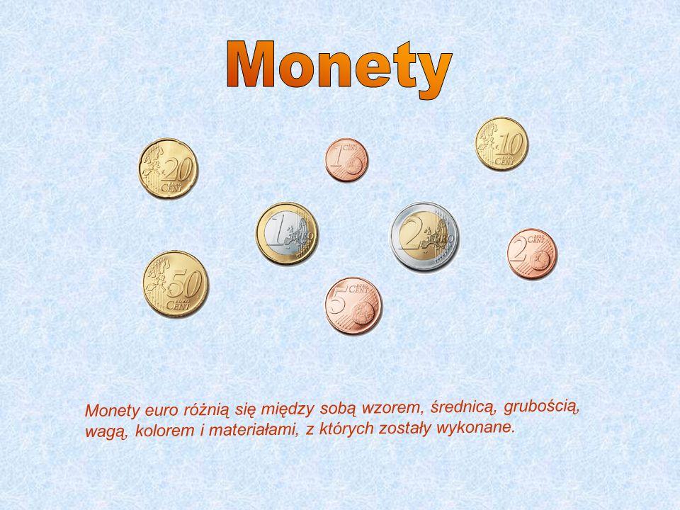 Monety euro różnią się między sobą wzorem, średnicą, grubością, wagą, kolorem i materiałami, z których zostały wykonane.