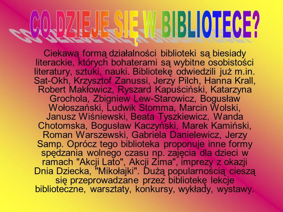 Ciekawą formą działalności biblioteki są biesiady literackie, których bohaterami są wybitne osobistości literatury, sztuki, nauki. Bibliotekę odwiedzi