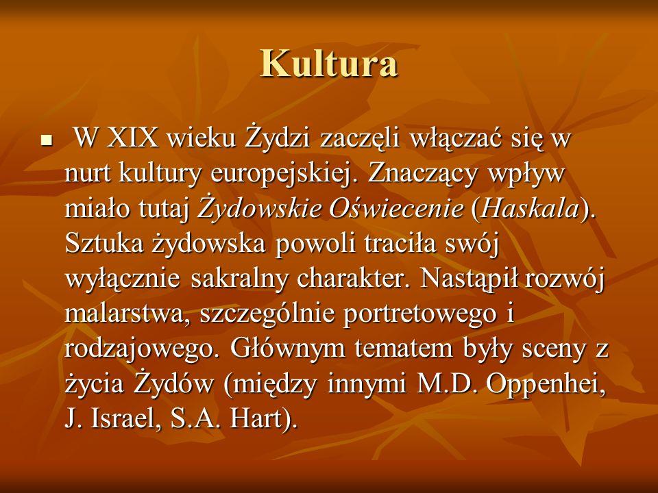 Kultura W XIX wieku Żydzi zaczęli włączać się w nurt kultury europejskiej. Znaczący wpływ miało tutaj Żydowskie Oświecenie (Haskala). Sztuka żydowska