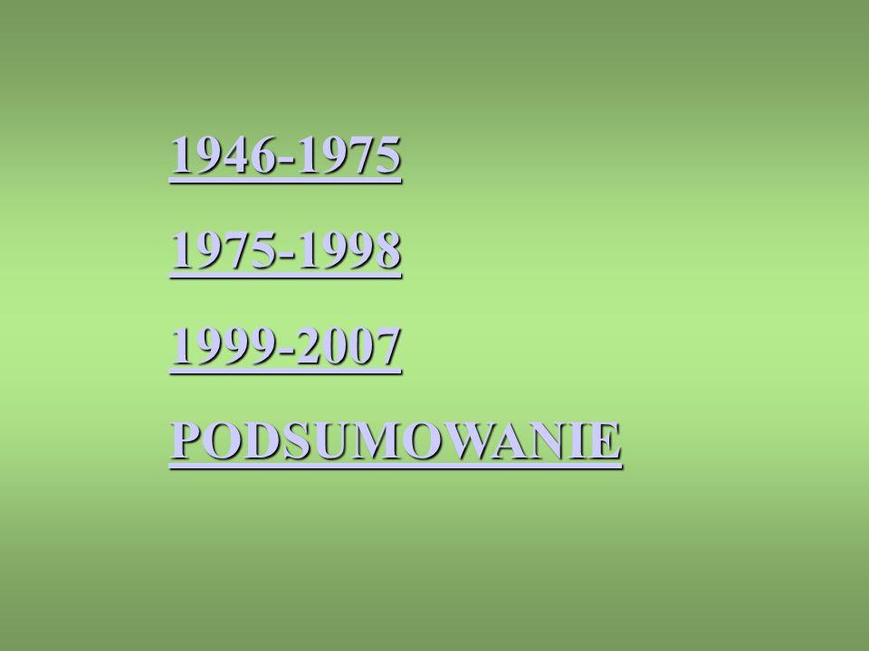 ROK 1946 W PROWADZONO TRÓJSTOPNIOWY PODZIAŁ województw 14 powiatów 299 gmin 3005 U TWORZONO DWA MIASTA WYDZIELONE WARSZAWĘ ŁÓDŹ