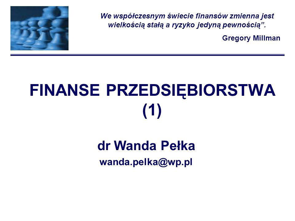 Program wykładu FINANSE PRZEDSIĘBIORSTWA 1.Rodzaje przedsiębiorstw i czynniki zewnętrzne determinujące funkcjonowanie firm.