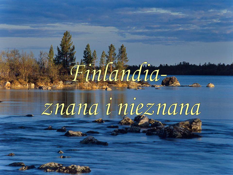 Finlandia to lasy, jeziora, bagna Nazwa kraju Suomi pochodzi prawdopodobnie od fińskiego suo- bagno i oznacza bagienny kraj.