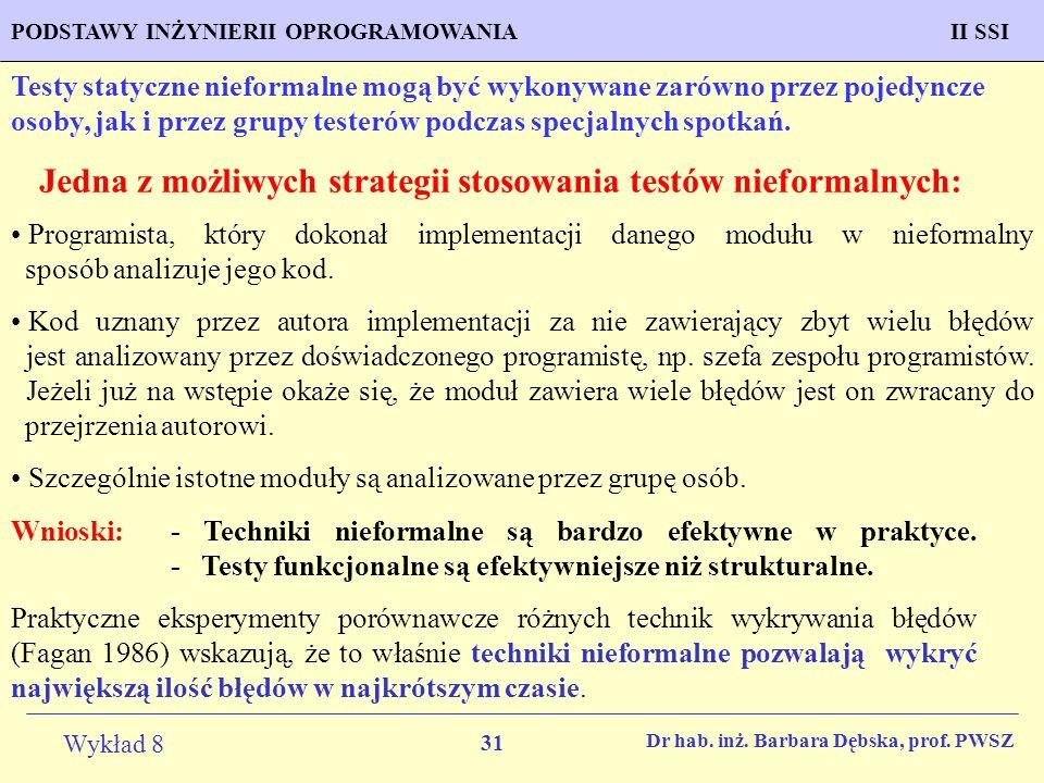 31 Wykład 8 PROGNOZOWANIE WŁAŚCIWOŚCI MATERIAŁÓW Inżynieria Materiałowa METODOLOGIA TWORZENIA APLIKACJI KOMPUTEROWYCH II SSIPODSTAWY INŻYNIERII OPROGR