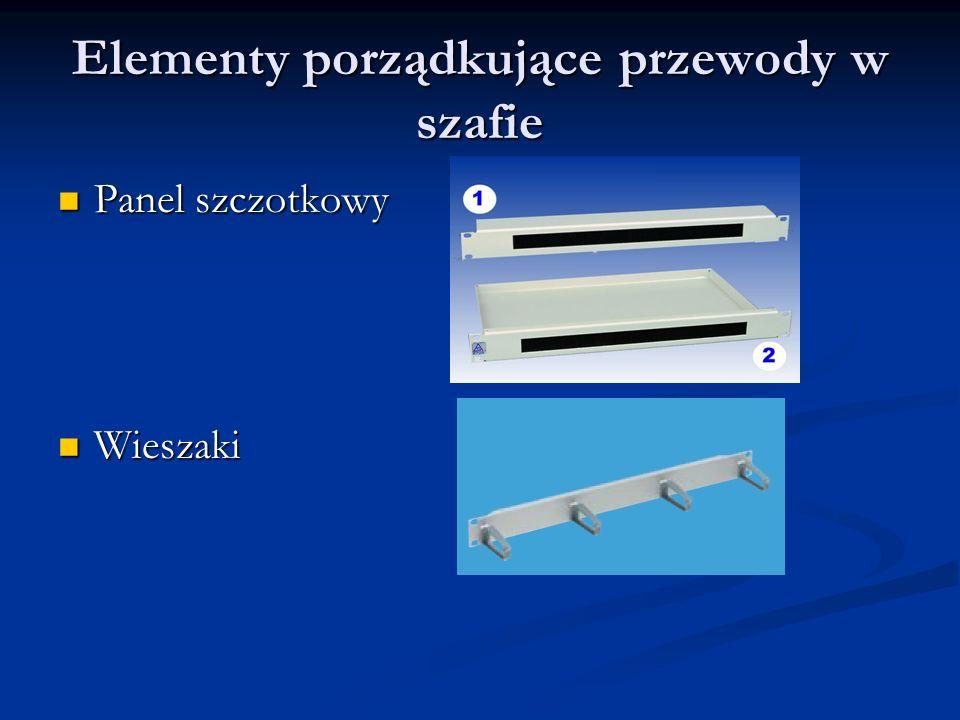Elementy porządkujące przewody w szafie Panel szczotkowy Panel szczotkowy Wieszaki Wieszaki