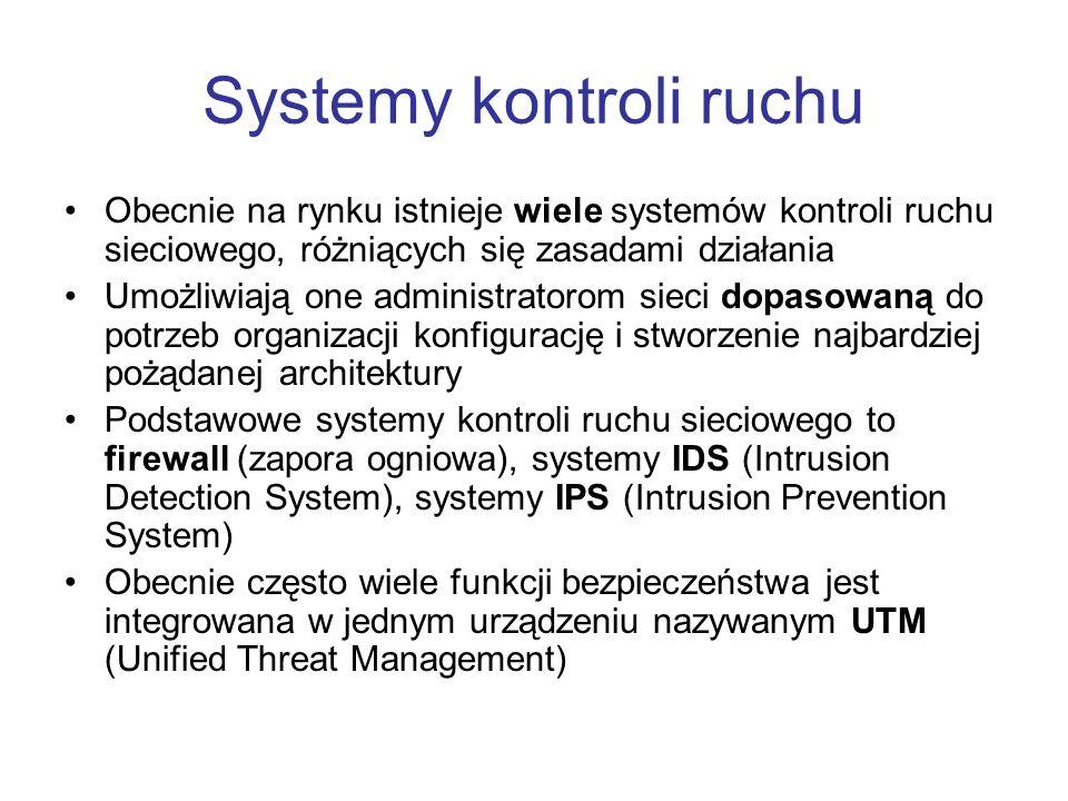 Systemy kontroli ruchu Obecnie na rynku istnieje wiele systemów kontroli ruchu sieciowego, różniących się zasadami działania Umożliwiają one administr