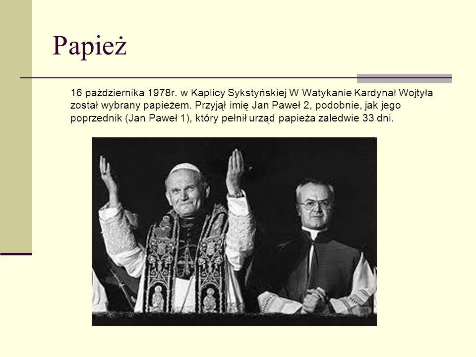 Papież 16 października 1978r. w Kaplicy Sykstyńskiej W Watykanie Kardynał Wojtyła został wybrany papieżem. Przyjął imię Jan Paweł 2, podobnie, jak jeg