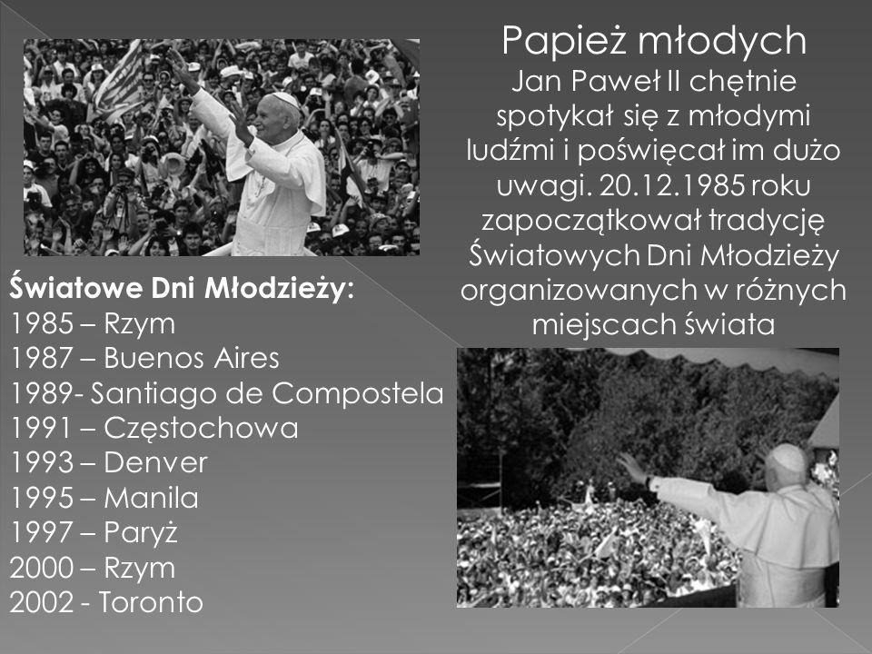 Papież młodych Jan Paweł II chętnie spotykał się z młodymi ludźmi i poświęcał im dużo uwagi. 20.12.1985 roku zapoczątkował tradycję Światowych Dni Mło