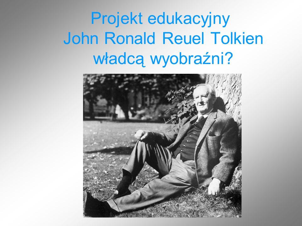 Pochodzenie John Ronald Reuel Tolkien urodził się w 1892r.