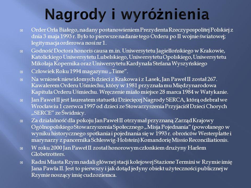 Order Orła Białego, nadany postanowieniem Prezydenta Rzeczypospolitej Polskiej z dnia 3 maja 1993 r. Było to pierwsze nadanie tego Orderu po II wojnie