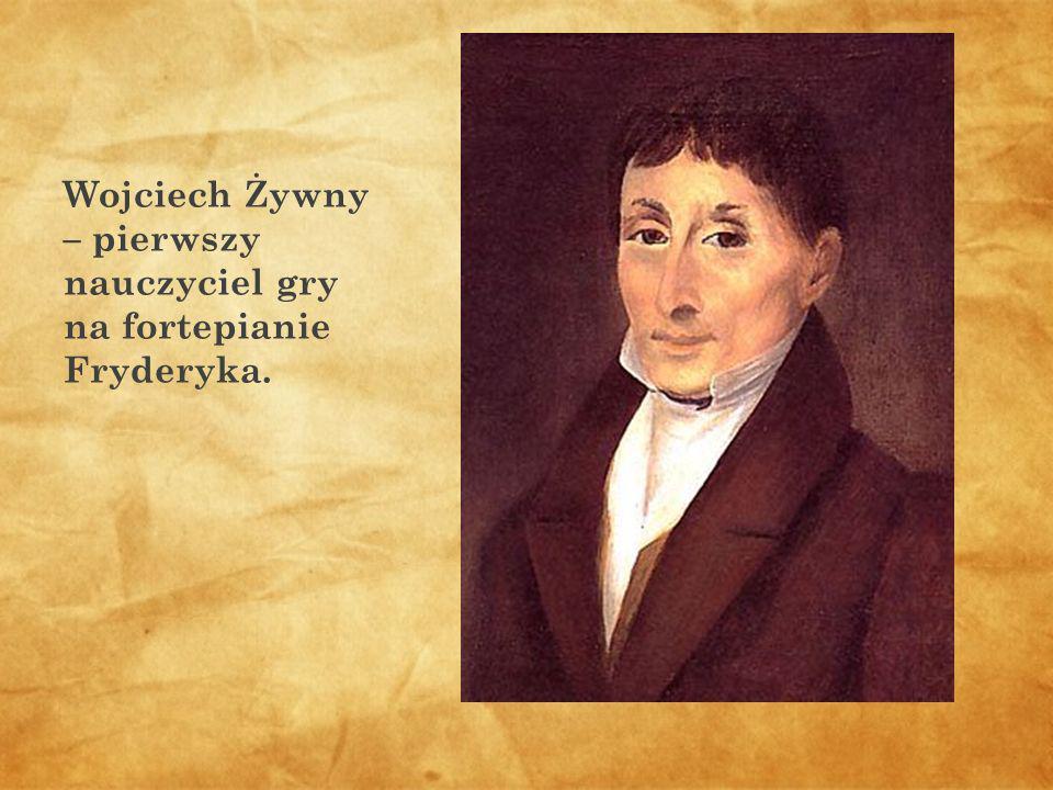 Wojciech Żywny – pierwszy nauczyciel gry na fortepianie Fryderyka.