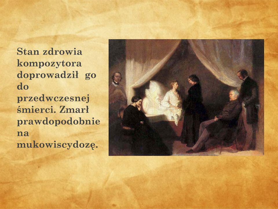 Stan zdrowia kompozytora doprowadził go do przedwczesnej śmierci. Zmarł prawdopodobnie na mukowiscydozę.