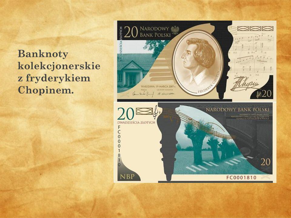 Banknoty kolekcjonerskie z fryderykiem Chopinem.