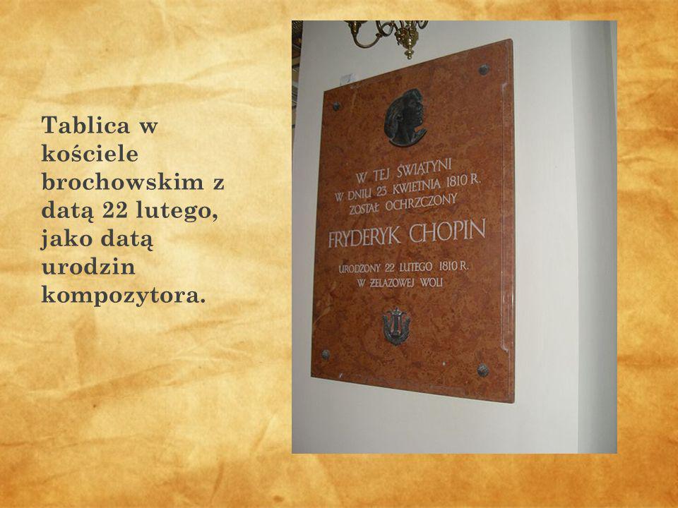 Tablica w kościele brochowskim z datą 22 lutego, jako datą urodzin kompozytora.