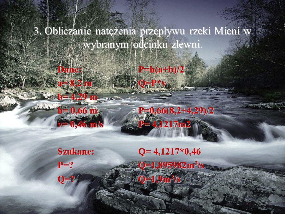 3. Obliczanie natężenia przepływu rzeki Mieni w wybranym odcinku zlewni 3.