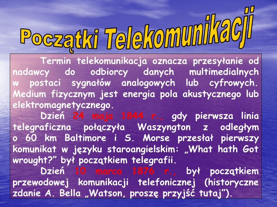 Termin telekomunikacja oznacza przesyłanie od nadawcy do odbiorcy danych multimedialnych w postaci sygnałów analogowych lub cyfrowych.