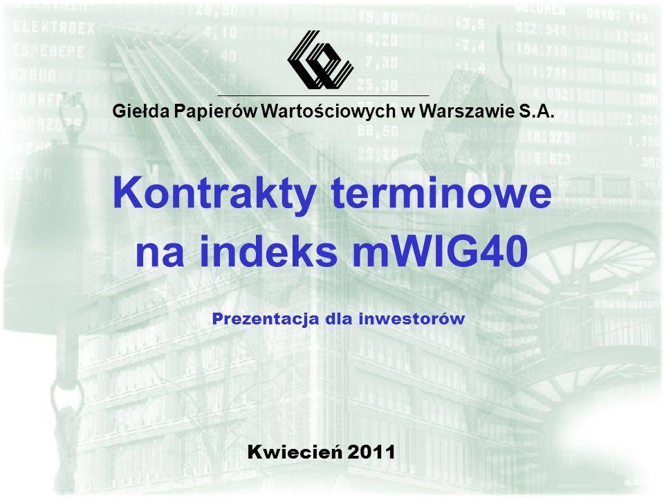 12 Spekulacja - specyfika kontraktów na mWIG40 þ Duża dywersyfikacja portfela indeksu mWIG40 –zmiana wartości indeksu i kontraktu uzależniona od zmian wartości spółek indeksu bazowego (indeks stanowi 40 spółek),