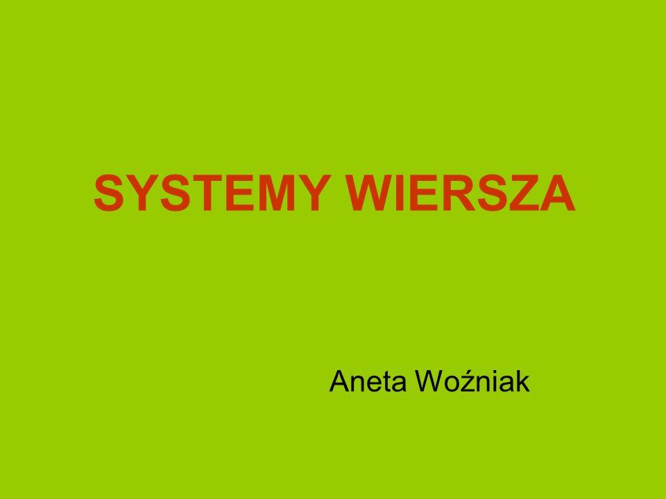 SYSTEMY WIERSZA Aneta Woźniak